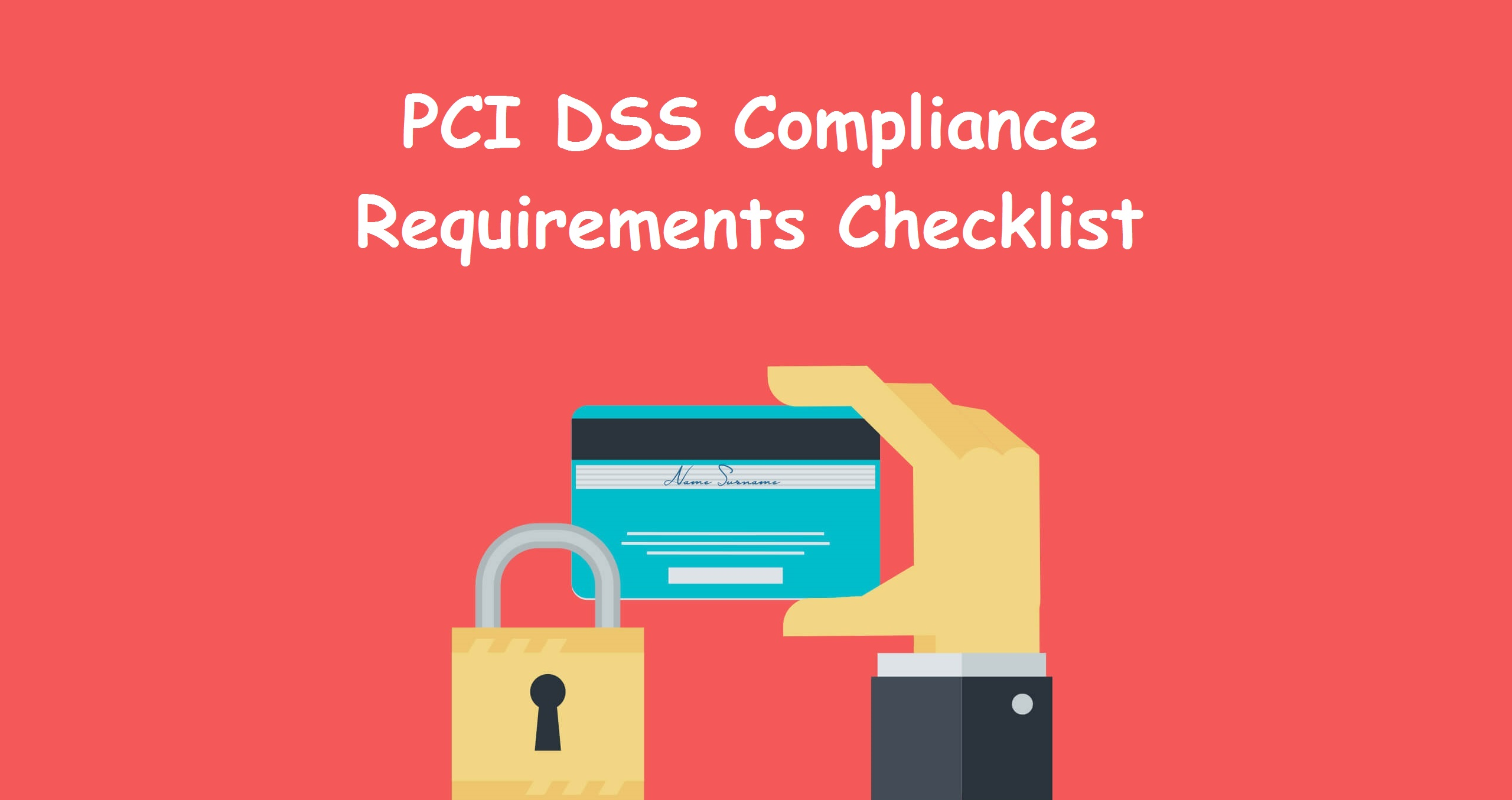 PCI DSS Compliance Requirements Checklist